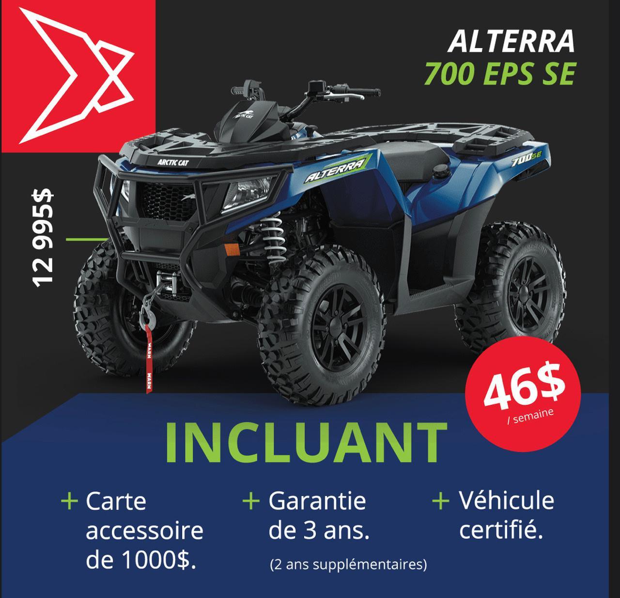 Arctic Cat ALTERRA 700 SE EPS - 35$/semaine 2021